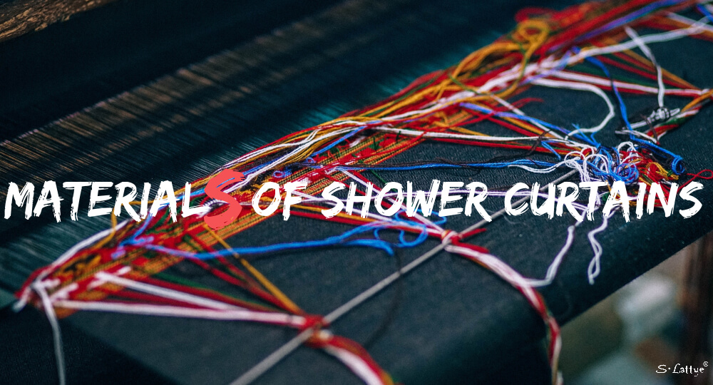 materials of shower curtains